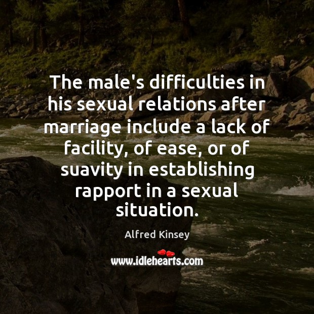 The male's difficulties in his sexual relations after marriage include a lack Image
