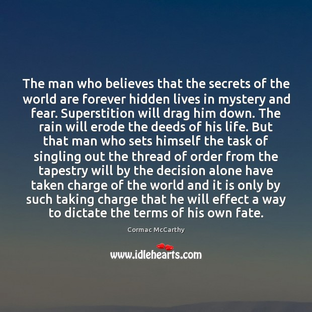 The man who believes that the secrets of the world are forever Image