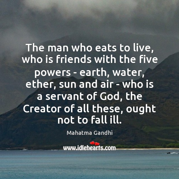 The man who eats to live, who is friends with the five Image