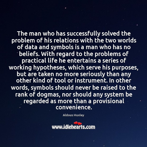 Image, The man who has successfully solved the problem of his relations with