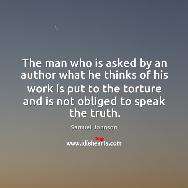 Image, The man who is asked by an author what he thinks of his work is put to the torture