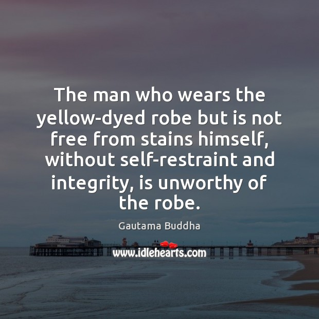 The man who wears the yellow-dyed robe but is not free from Image