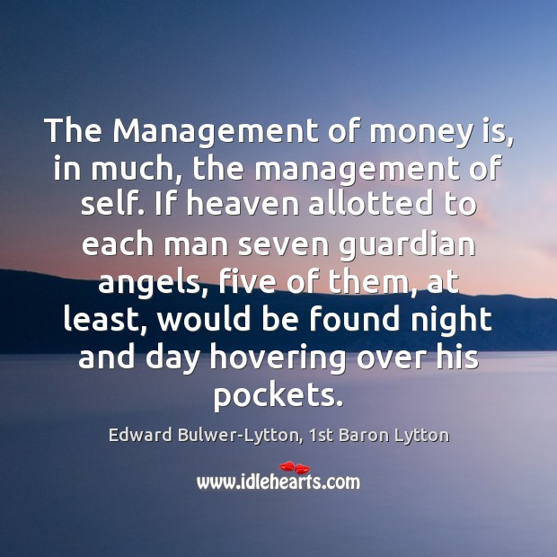 Image, The Management of money is, in much, the management of self. If