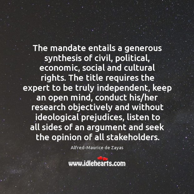 The mandate entails a generous synthesis of civil, political, economic, social and Image