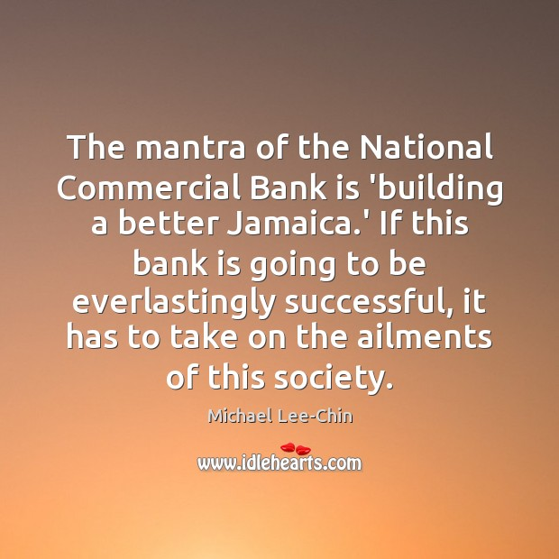 Image, The mantra of the National Commercial Bank is 'building a better Jamaica.