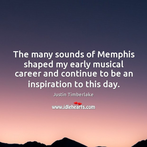 The many sounds of memphis shaped my early musical career and continue to be an inspiration to this day. Image