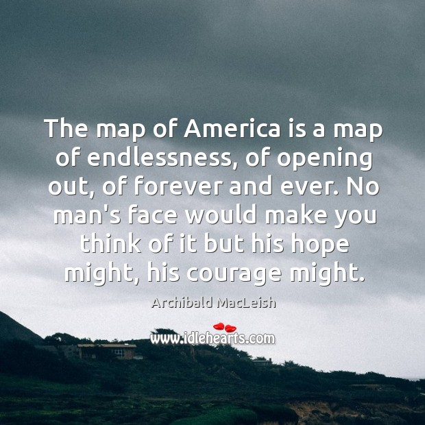 The map of America is a map of endlessness, of opening out, Image