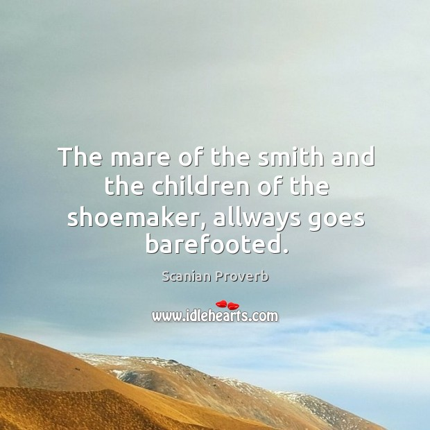 The mare of the smith and the children of the shoemaker Scanian Proverbs Image