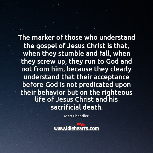 The marker of those who understand the gospel of Jesus Christ is Image