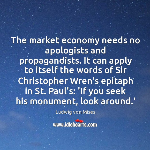 Image, The market economy needs no apologists and propagandists. It can apply to