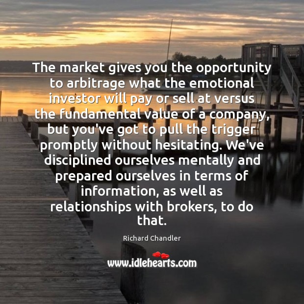 Image, The market gives you the opportunity to arbitrage what the emotional investor