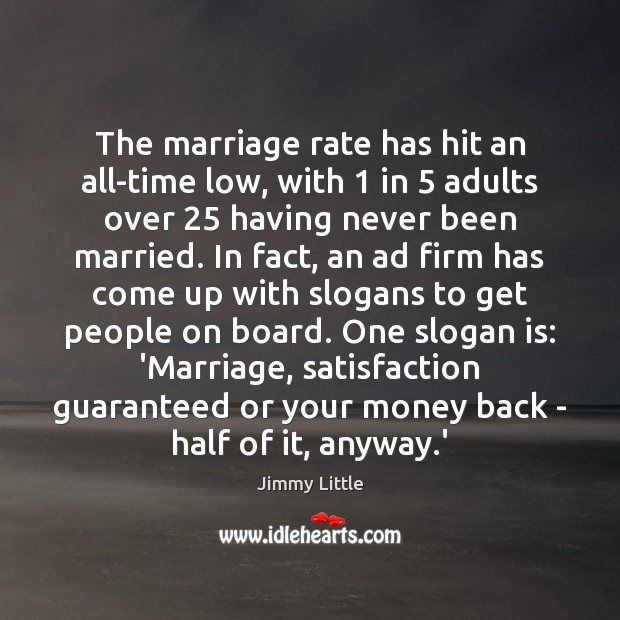 Image, The marriage rate has hit an all-time low, with 1 in 5 adults over 25