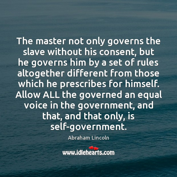 Image, The master not only governs the slave without his consent, but he