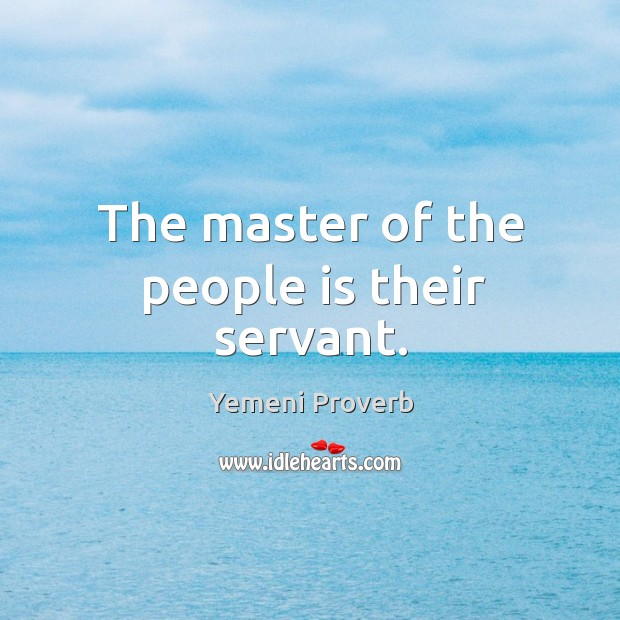 Image, The master of the people is their servant.