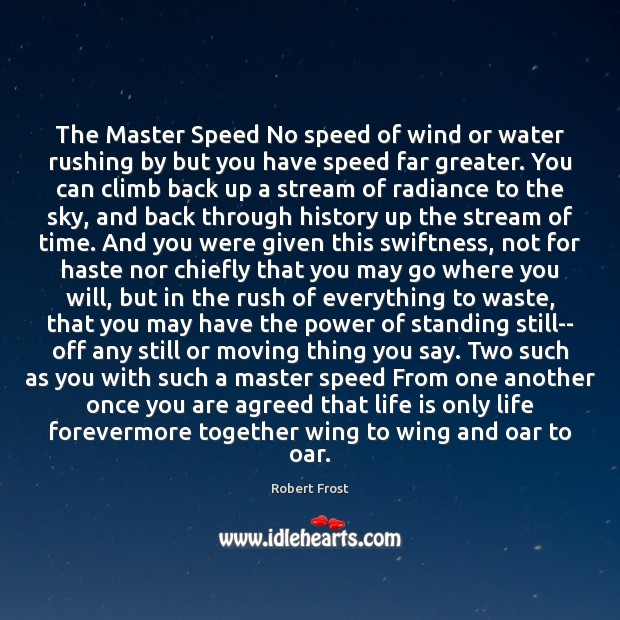 The Master Speed No speed of wind or water rushing by but Image