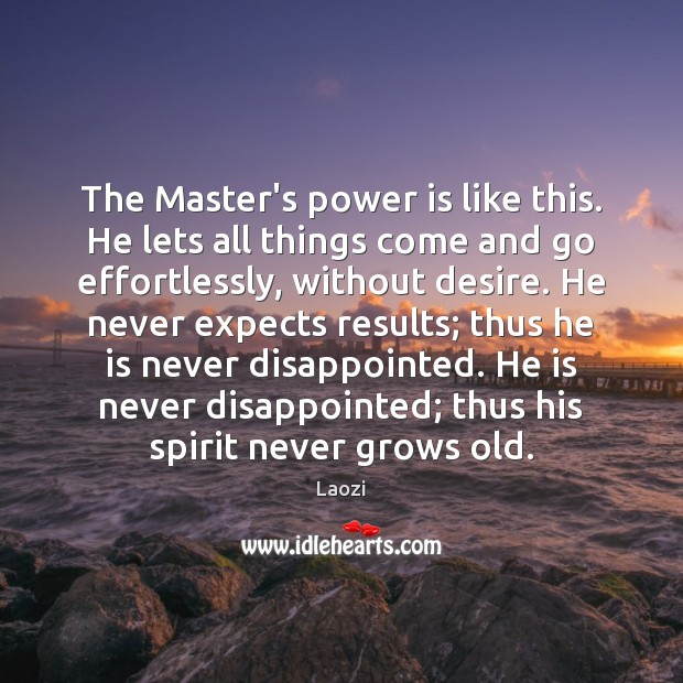 Image, The Master's power is like this. He lets all things come and