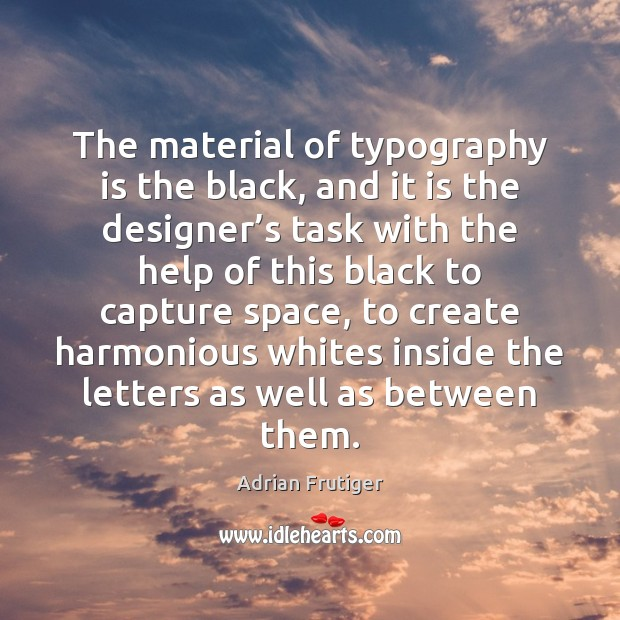 Image, The material of typography is the black, and it is the designer'
