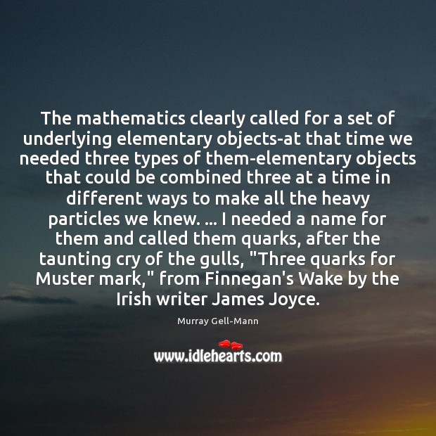 Image, The mathematics clearly called for a set of underlying elementary objects-at that