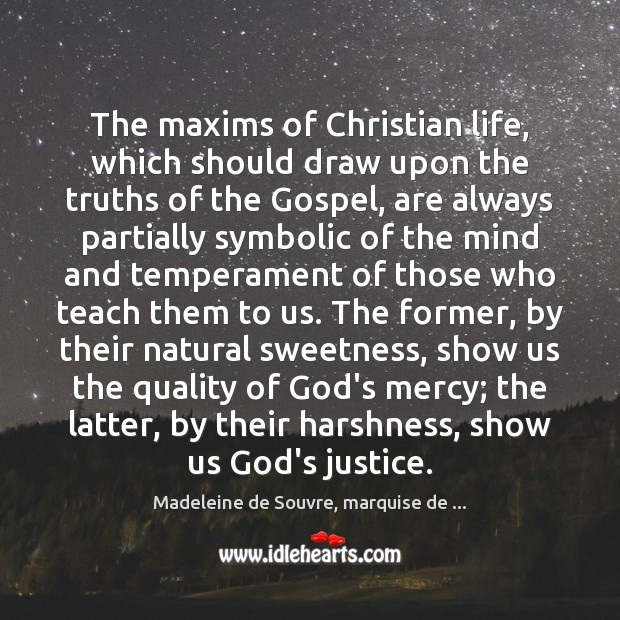 The maxims of Christian life, which should draw upon the truths of Image