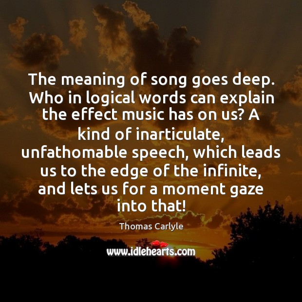The meaning of song goes deep. Who in logical words can explain Image
