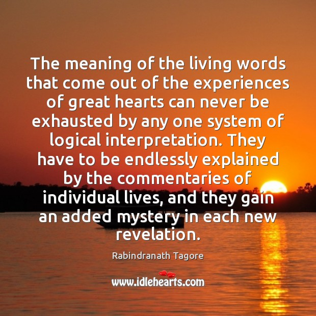 The meaning of the living words that come out of the experiences Image