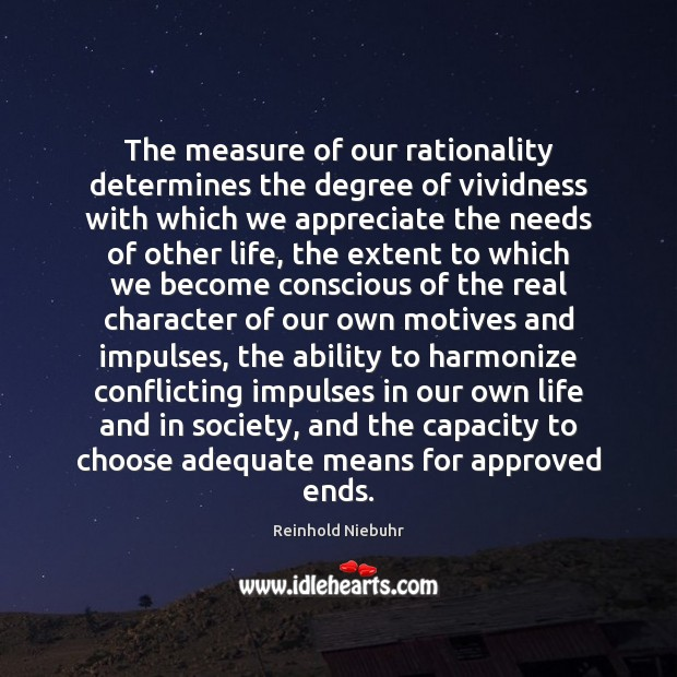 Image, The measure of our rationality determines the degree of vividness with which