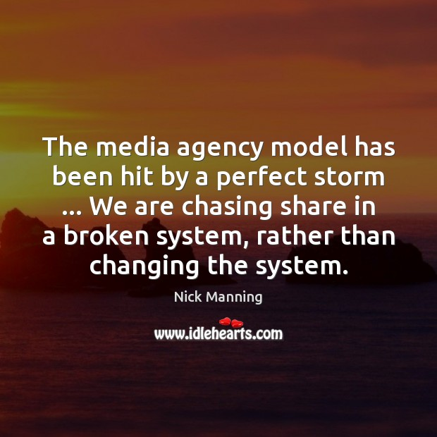 The media agency model has been hit by a perfect storm … We Image
