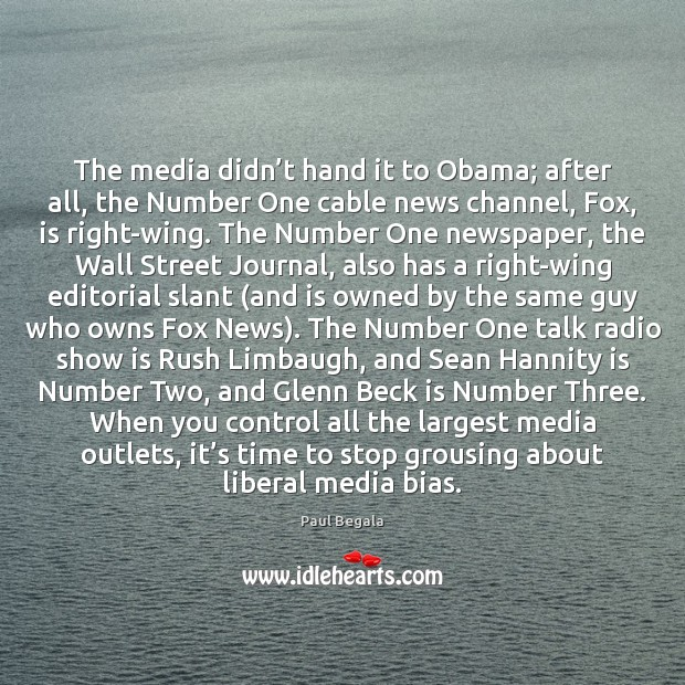 The media didn't hand it to Obama; after all, the Number Image
