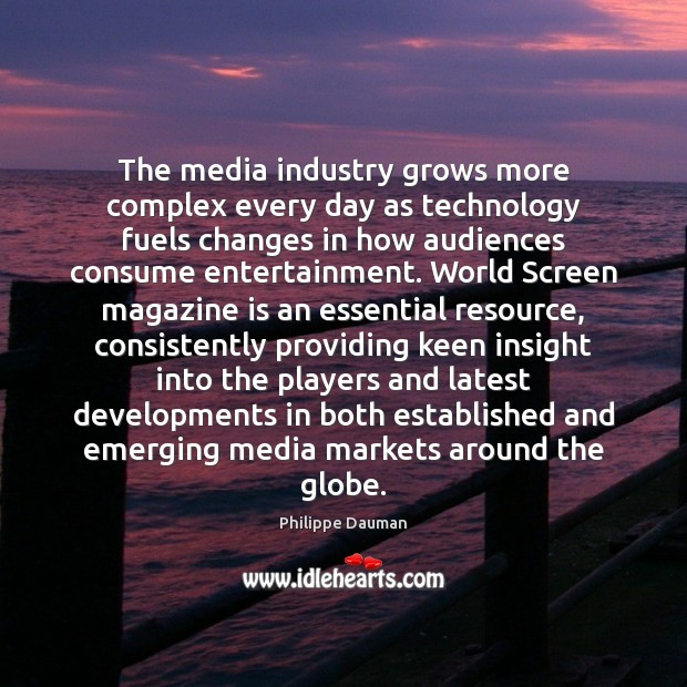 Image, The media industry grows more complex every day as technology fuels changes