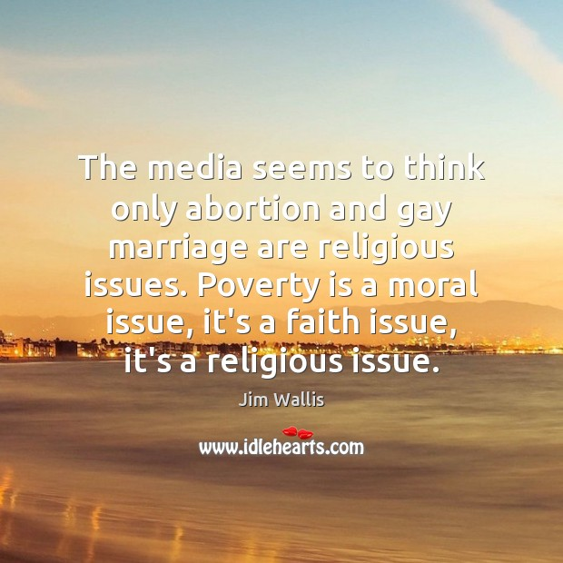 The media seems to think only abortion and gay marriage are religious Image