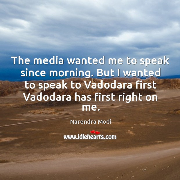 Image, The media wanted me to speak since morning. But I wanted to