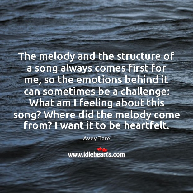 The melody and the structure of a song always comes first for Image