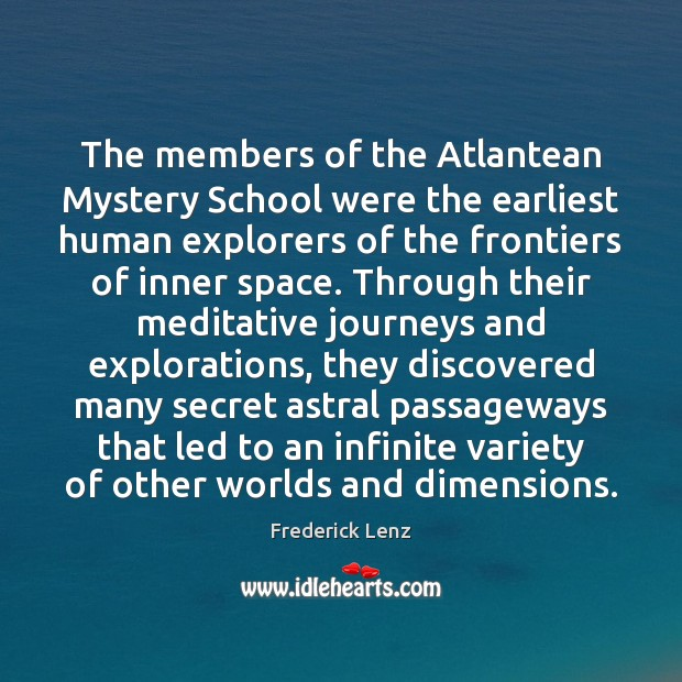 The members of the Atlantean Mystery School were the earliest human explorers Image
