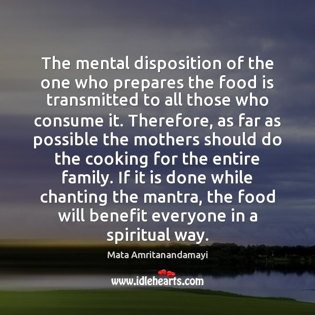 The mental disposition of the one who prepares the food is transmitted Image