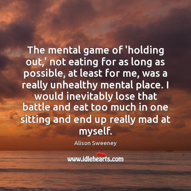 Image, The mental game of 'holding out,' not eating for as long