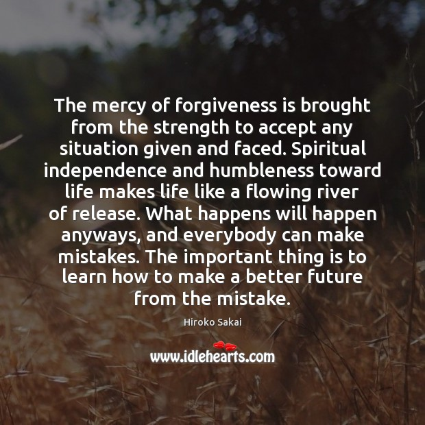 Image, The mercy of forgiveness is brought from the strength to accept any