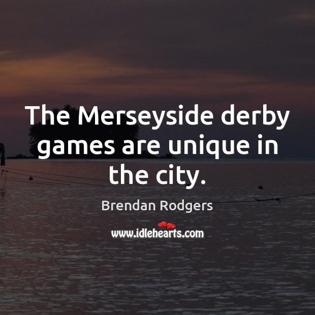 Image, The Merseyside derby games are unique in the city.