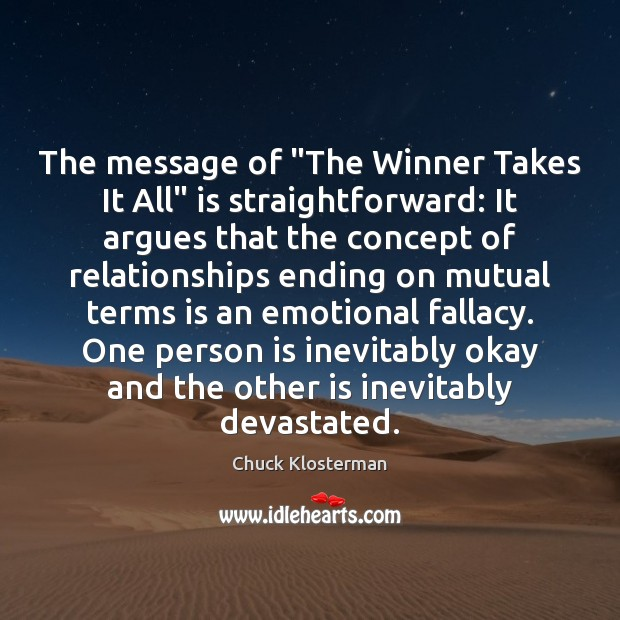 """The message of """"The Winner Takes It All"""" is straightforward: It argues Image"""