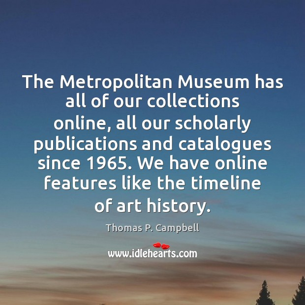 Image, The Metropolitan Museum has all of our collections online, all our scholarly
