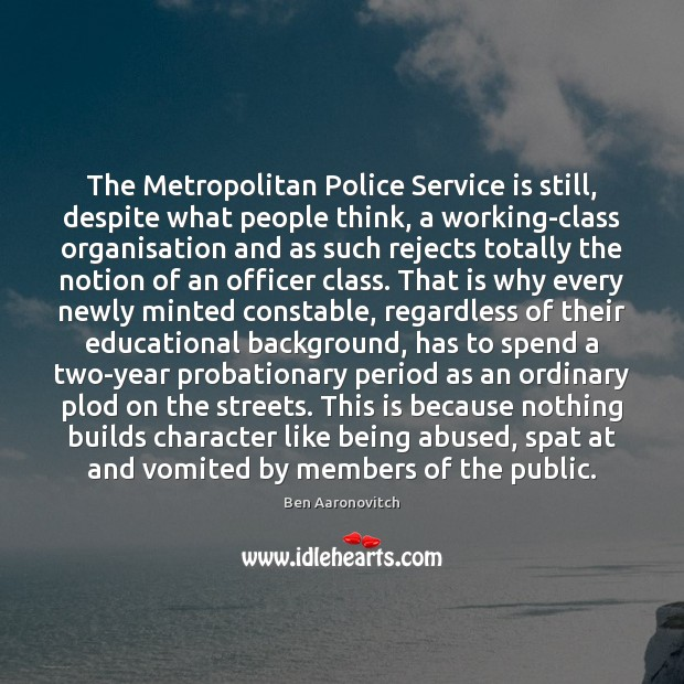 The Metropolitan Police Service is still, despite what people think, a working-class Image