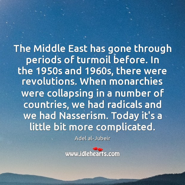 The Middle East has gone through periods of turmoil before. In the 1950 Image