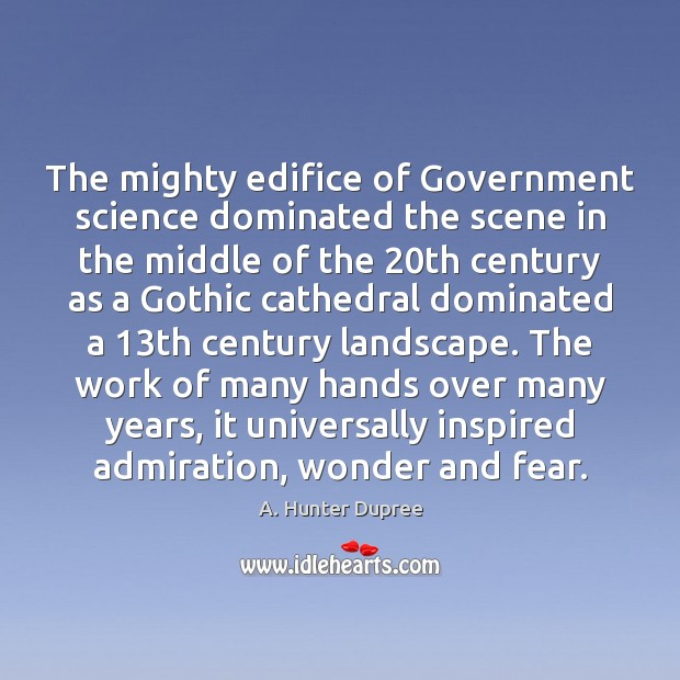 Image, The mighty edifice of Government science dominated the scene in the middle
