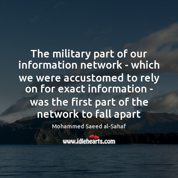 Image, The military part of our information network – which we were accustomed