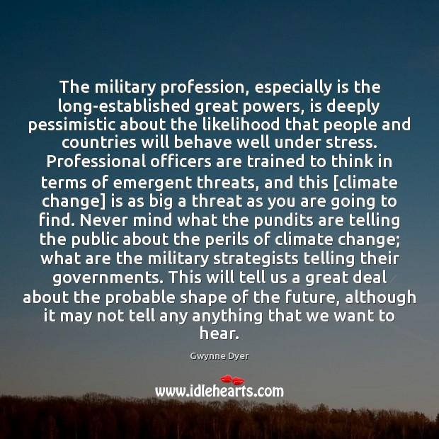 Image, The military profession, especially is the long-established great powers, is deeply pessimistic
