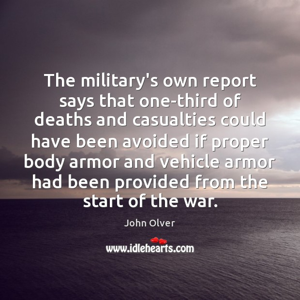The military's own report says that one-third of deaths and casualties could Image