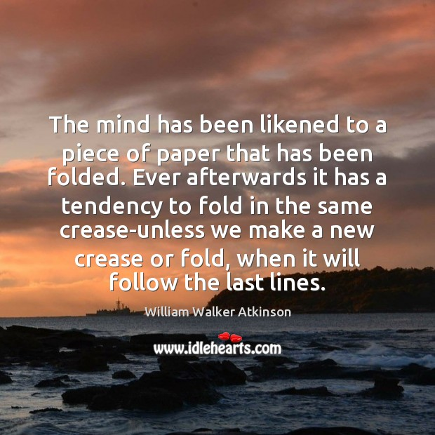 The mind has been likened to a piece of paper that has Image