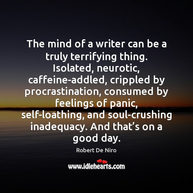 The mind of a writer can be a truly terrifying thing. Isolated, Image