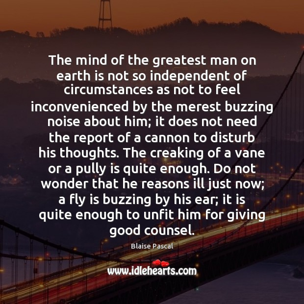 The mind of the greatest man on earth is not so independent Image