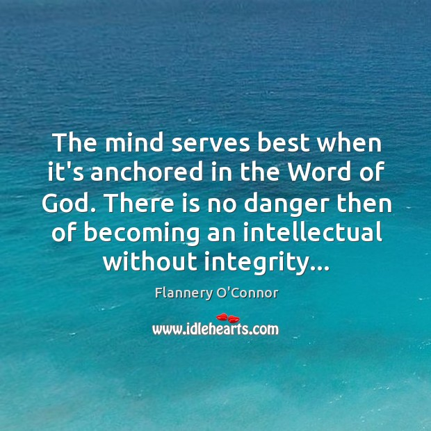 Image, The mind serves best when it's anchored in the Word of God.
