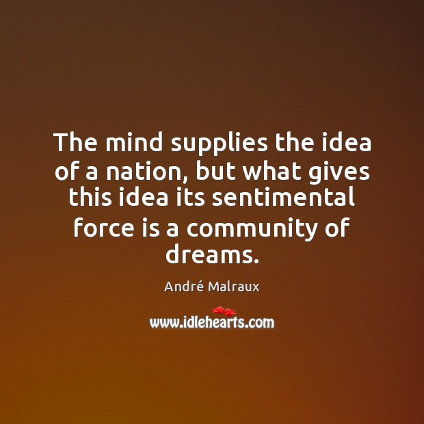 The mind supplies the idea of a nation, but what gives this Image